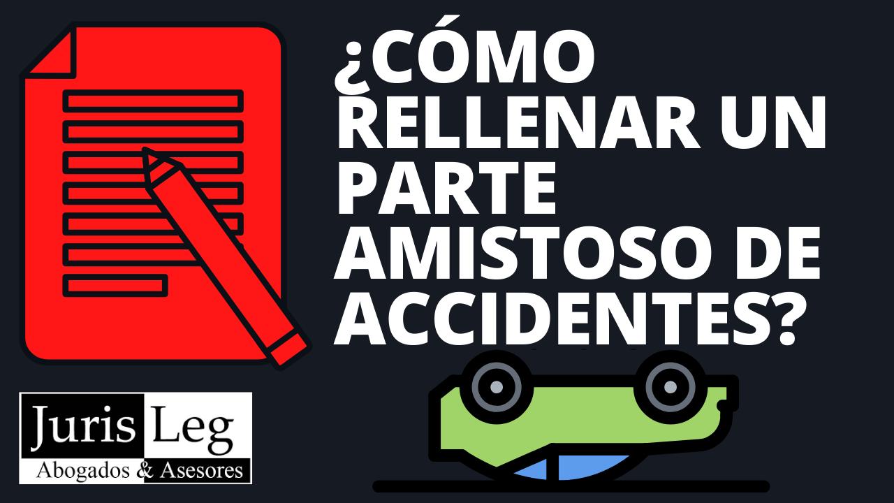 RELLENAR-PARTE-AMISTOSO-ACCIDENTES