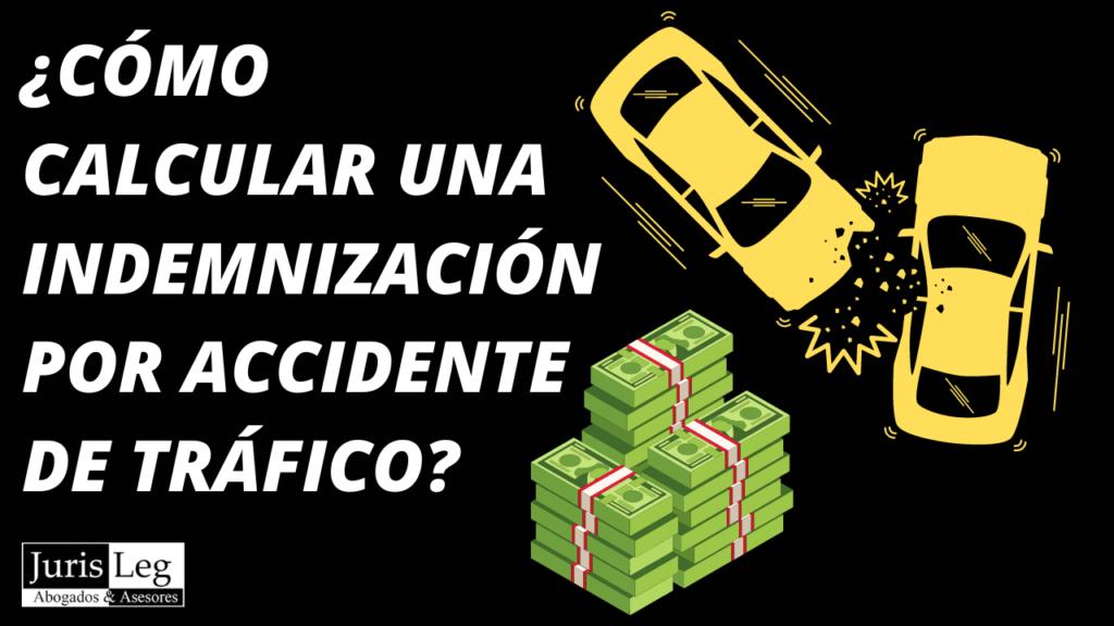INDEMNIZACIÓN ACCIDENTE DE TRAFICO