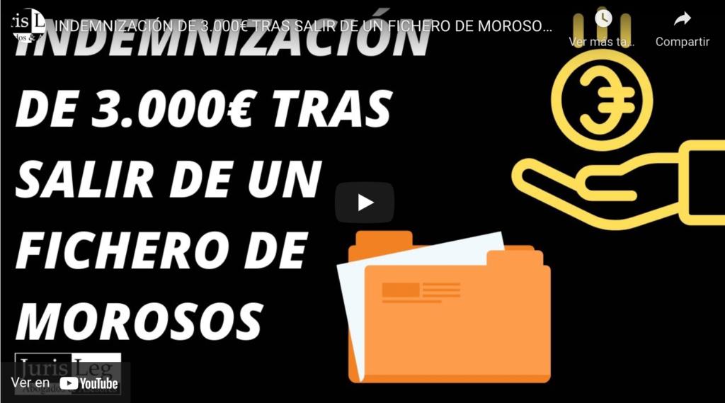 INDEMNIZACIÓN DE 3.000€ TRAS SALIR DE UN FICHERO DE MOROSOS