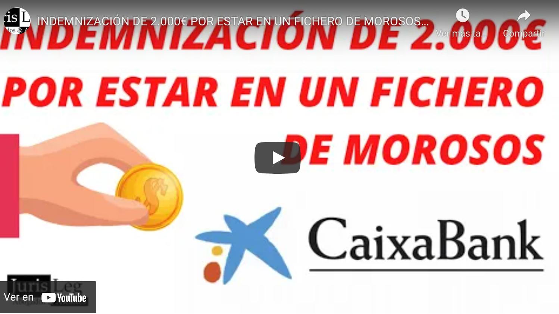 INDEMNIZACIÓN DE 2.000€ POR ESTAR EN UN FICHERO DE MOROSOS